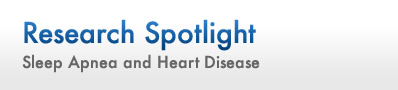 Research Spotlight: The Link between Obtrusive Sleep Apnea and Cardiovascular Disease